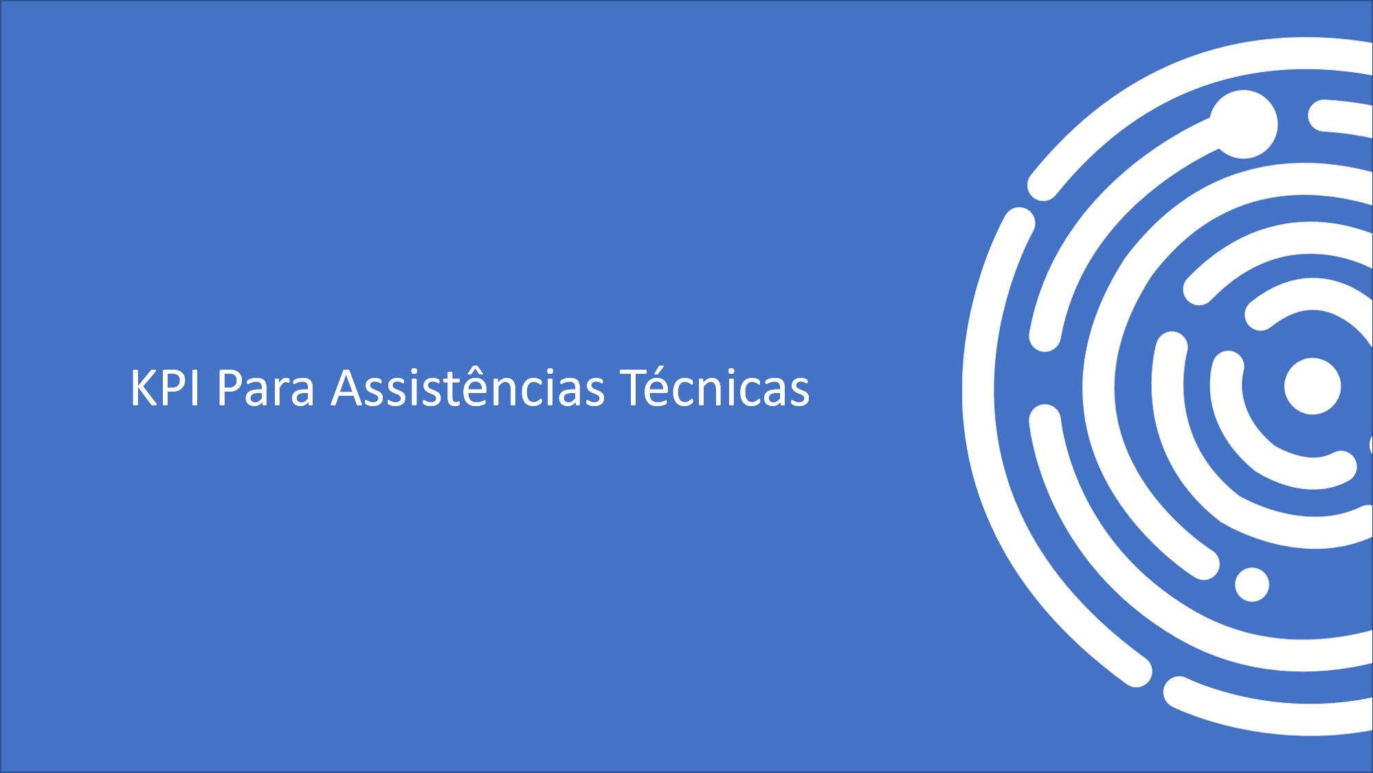KPI para Assistências Técnicas